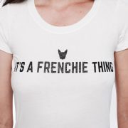 It's A Frenchie Thing Fitted Tee